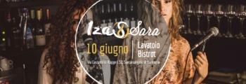 Iza&Sara #LIVE @IlLavatoioBistrot (Santarcangelo di Romagna)